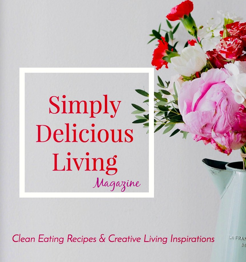 Simply Delicious Living® Magazine